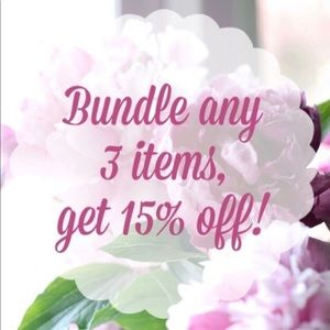 Save 15% when you bundle 3 or more items!